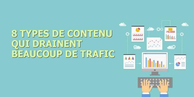 8 types de contenu qui apportent du trafic