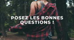 Posez vous les bonnes questions pour éviter les incohérences !