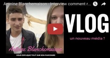 Antoine Blanchemaison – Interview comment réussir sur youtube ?