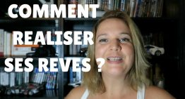 Comment REALISER ses REVES ?