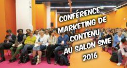 CONFERENCE MARKETING de contenu au #SalonSME (ex Salon des micro-entreprises)