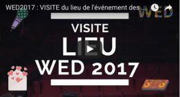 WED2017 : VISITE du lieu de l'événement des ENTREPRENEURS
