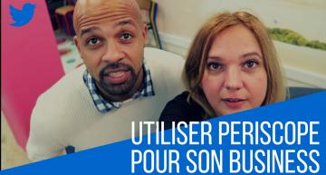 Pourquoi UTILISER Periscope pour votre BUSINESS ? Questions à Emmanuel Chila