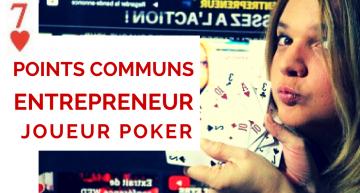 7 points communs entre un entrepreneur et un joueur de poker