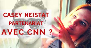 Casey Neistat et CNN préparent une nouvelle plateforme mobile vidéo