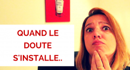 Quand le doute s'installe…