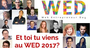 Et toi ? Tu viens au Web Entrepreneur Day ? #WED2017