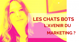 Les ChatBots, l'avenir marketing en 2017 ?