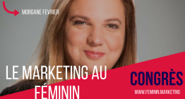 1er Congrès International Marketing Féminin