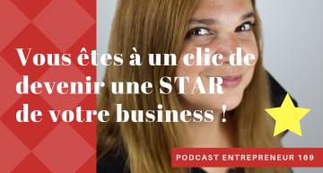 Vous êtes à un clic de devenir la STAR de votre business !