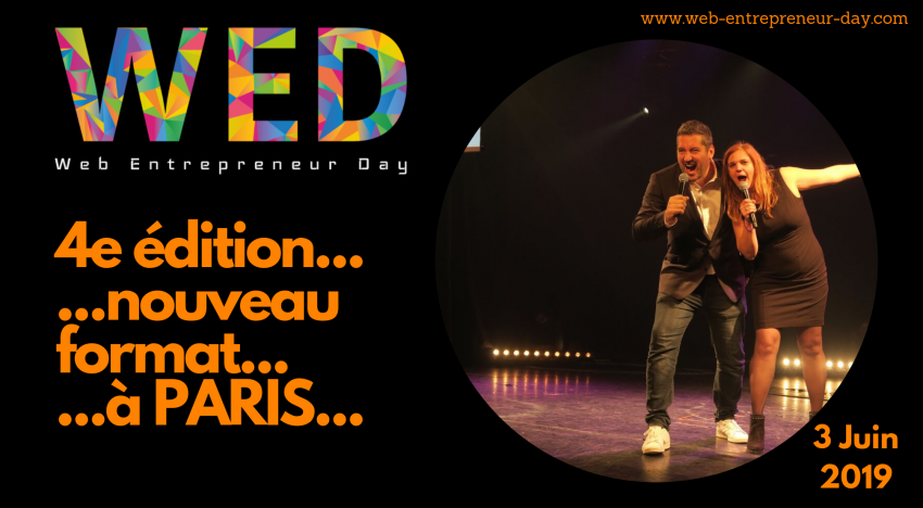 L'événement Entrepreneur Web de l'année #WED2019 !