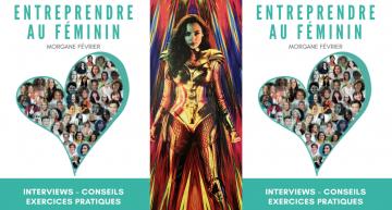 Entreprendre au Féminin : Le livre est disponible